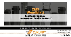 Wendeblatt 10 Zms Glasfaserausbau Investment In Die Zukunft