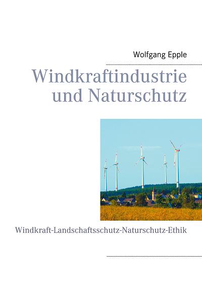 Denkschrift Windkraft und Windenergie - Wolfgang Epple