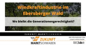 windkraftindustrie im ebersberger wald – wo bleibt die generationengerechtigkeit zms wendeblatt 11
